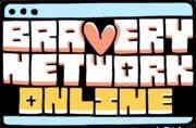 Bravery Network Online