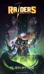 Raiders of the Broken Planet - Alien Myths