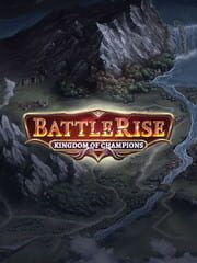 BattleRise: Kingdom of Champions