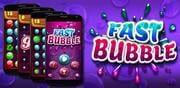 Fast Bubble