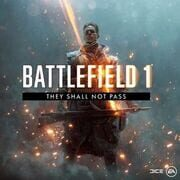 Battlefield 1: They Shall Not Pass