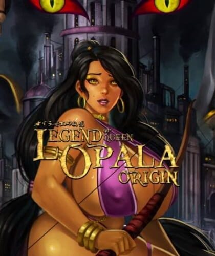 The Legend of Queen Opala