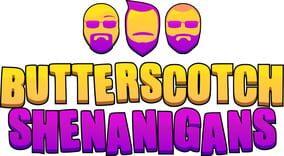Butterscotch Shenanigans