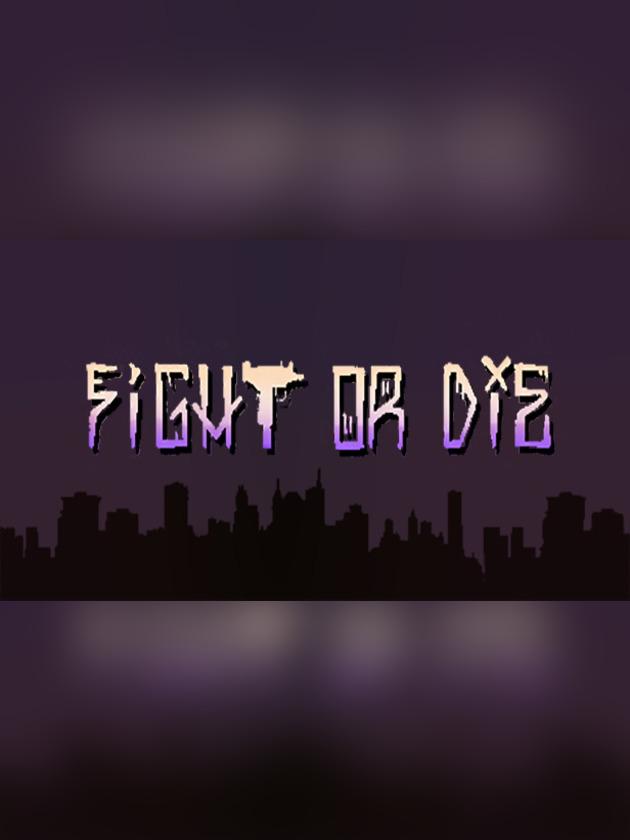 fight-or-die