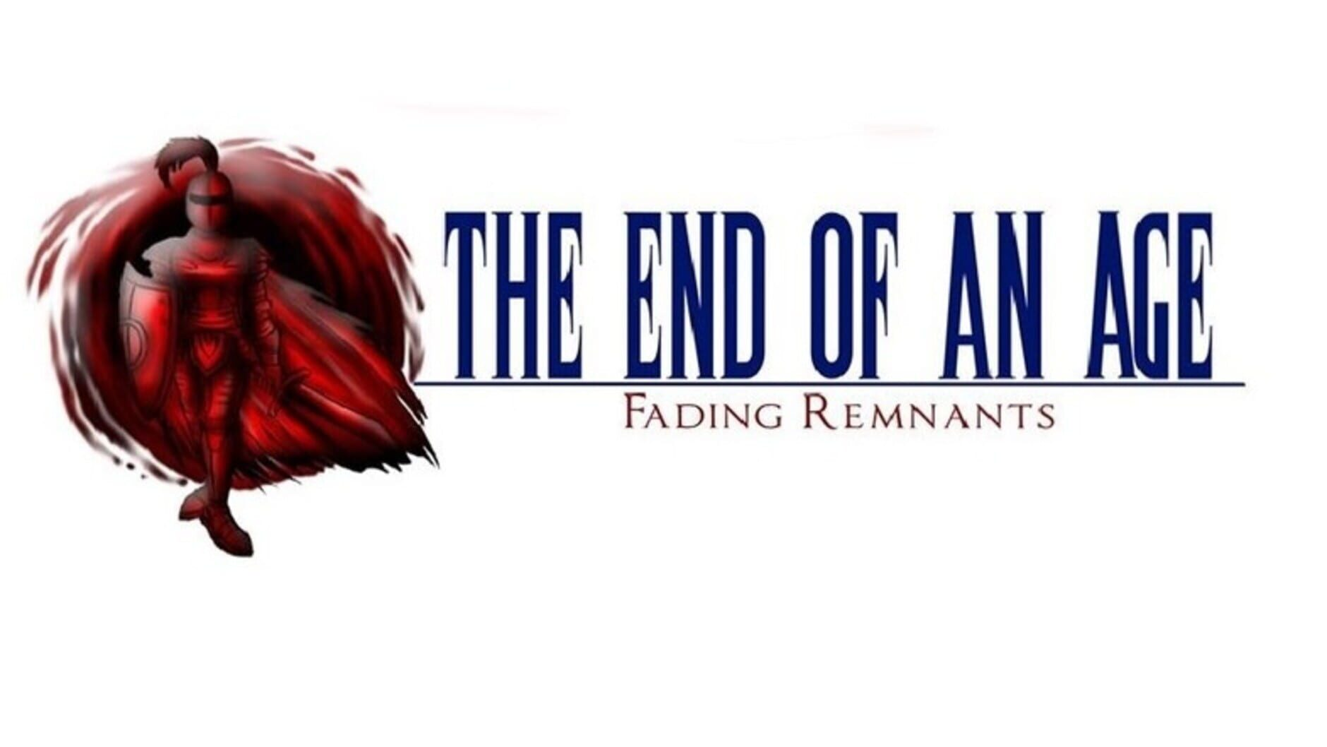 The End of an Age: Fading Remnants - 1