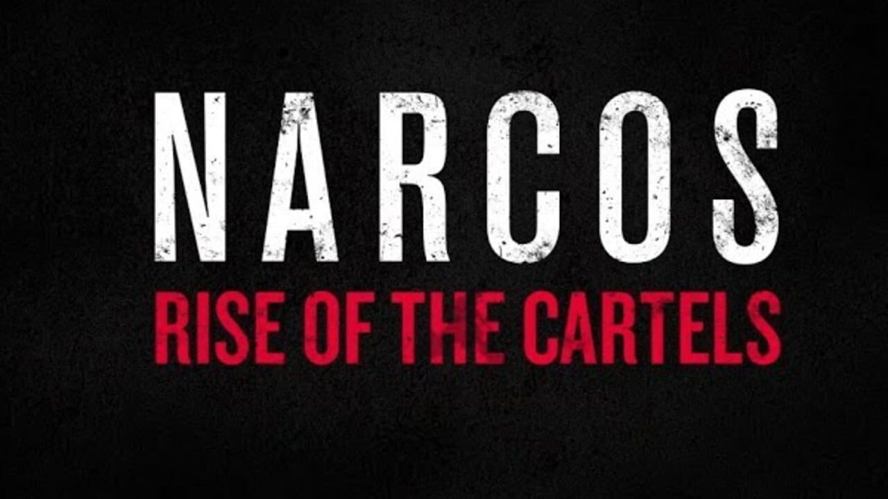 narcos-rise-of-the-cartels