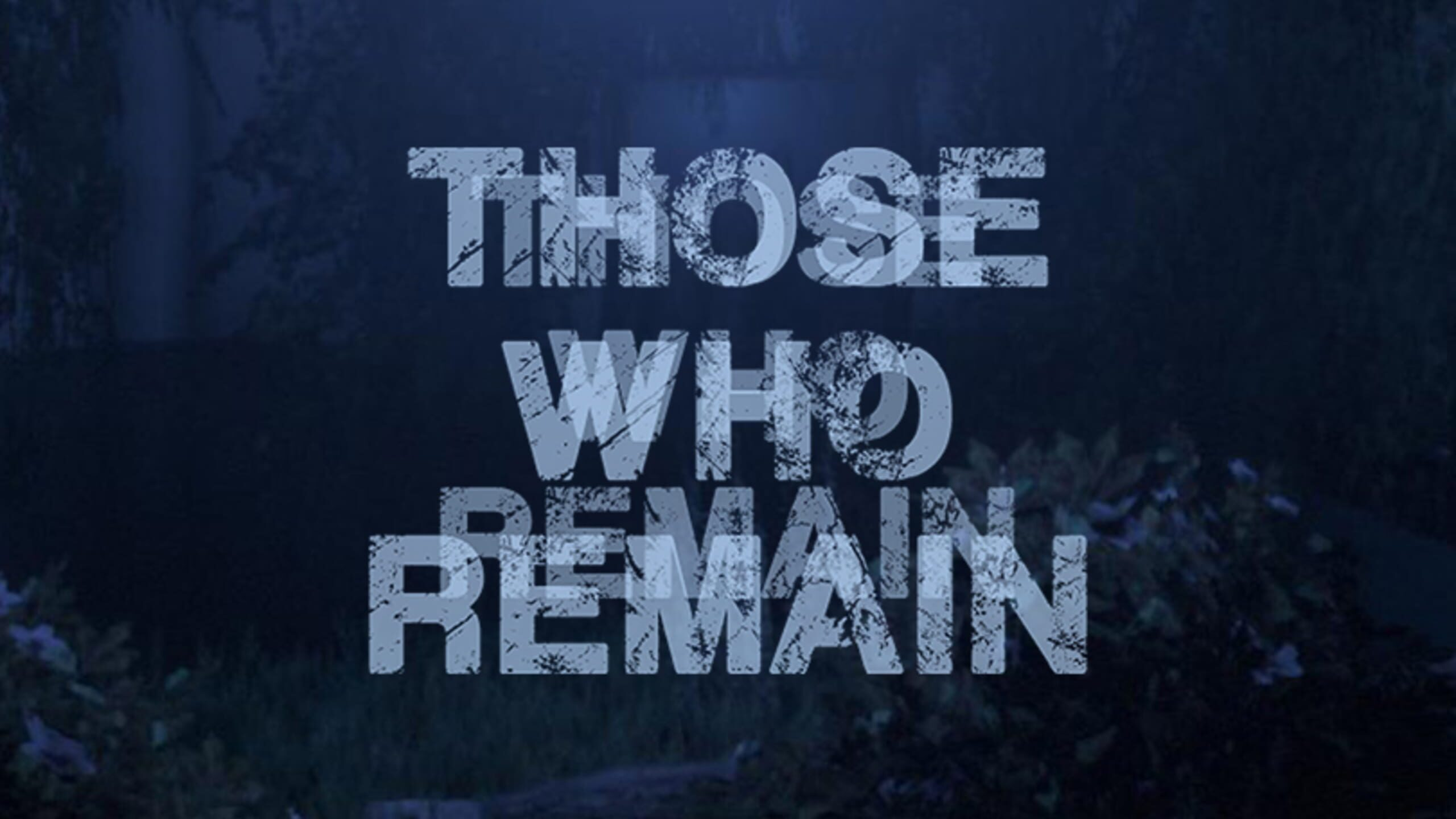 game cover art for Those Who Remain