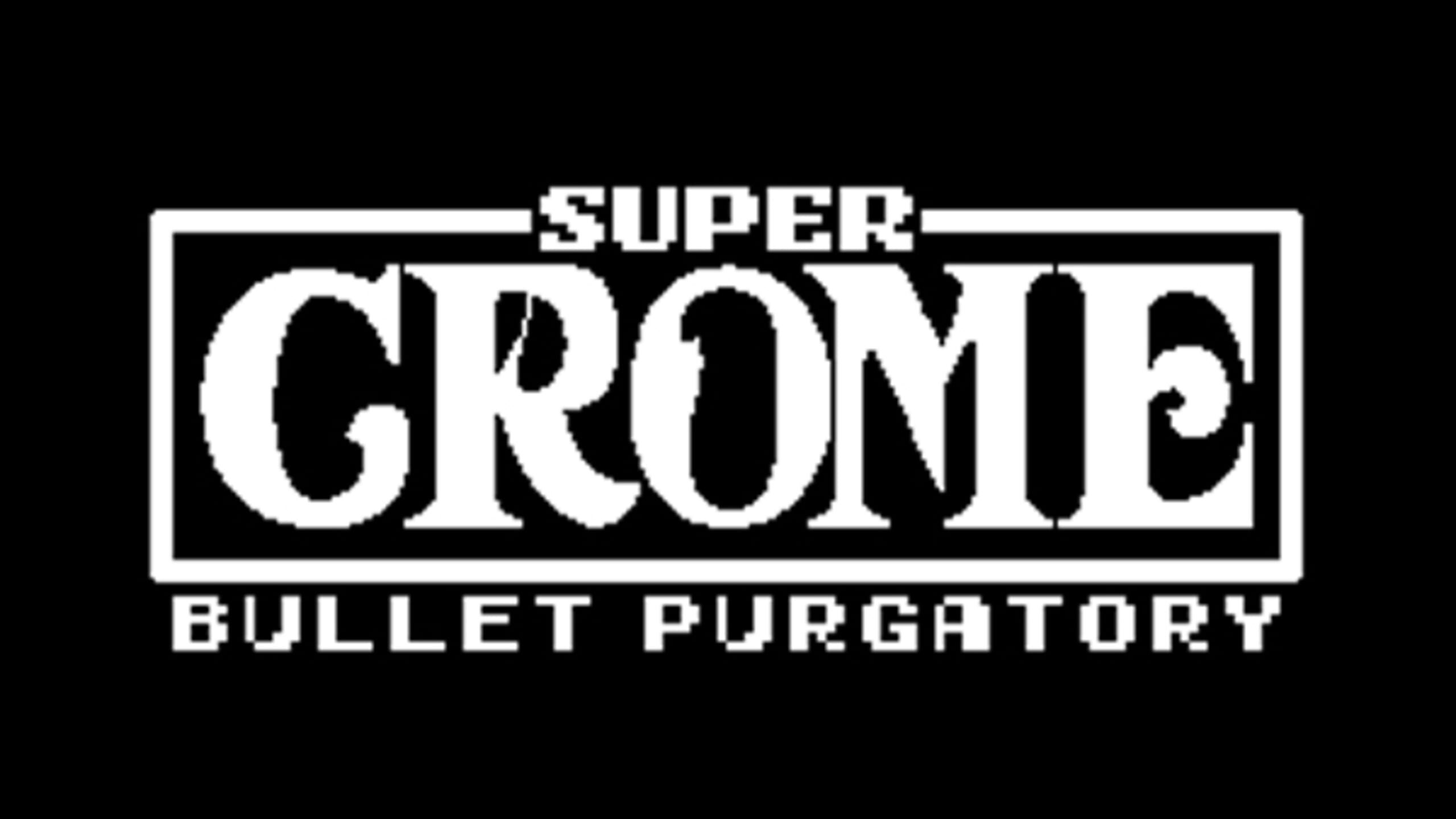 game cover art for Super Crome: Bullet Purgatory