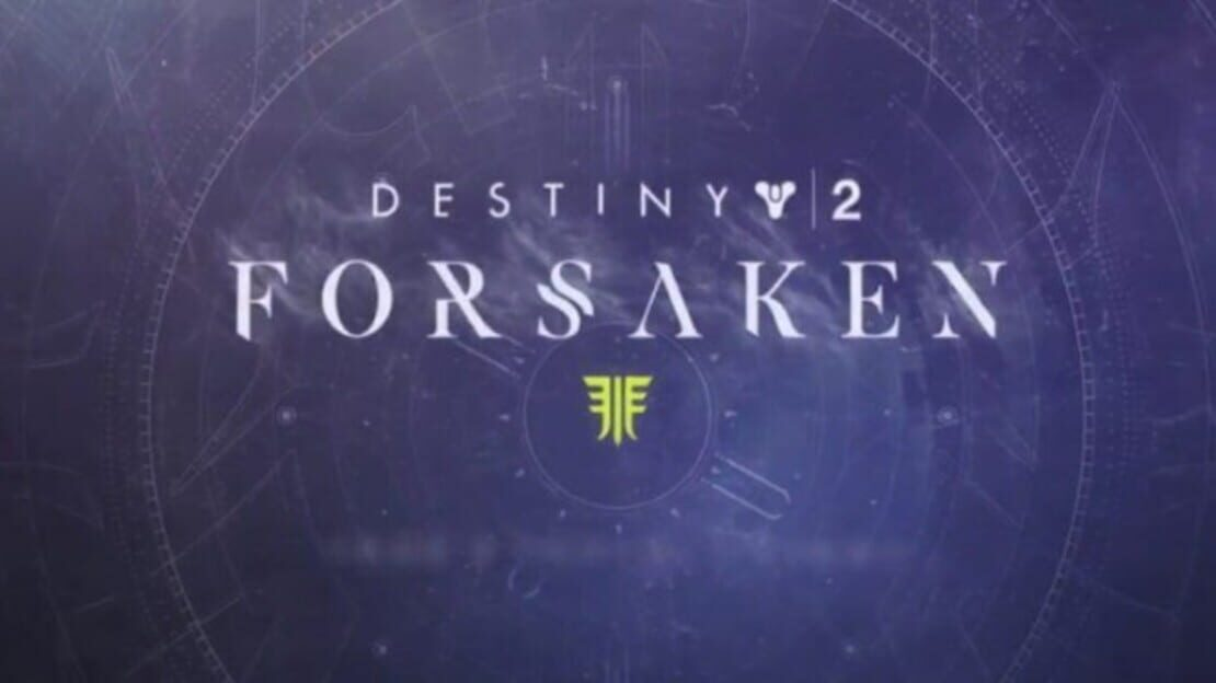 Game News: Forsaken DLC For 'Destiny 2' Announced